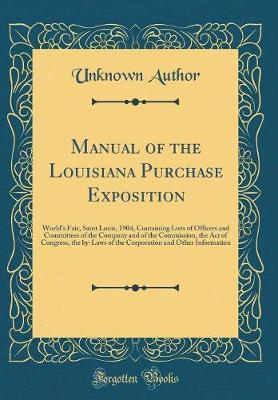 Manual of the Louisiana Purchase Exposition by Unknown Author