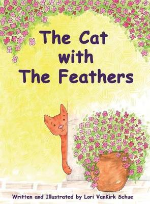 The Cat with the Feathers by Lori VanKirk Schue image