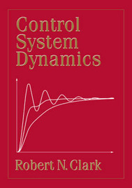 Control System Dynamics by Robert N. Clark image