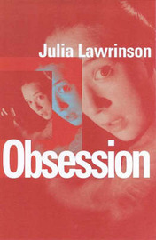 Obsession by Julia Lawrinson image