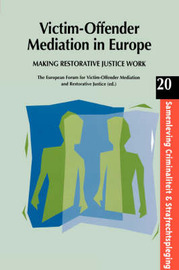 Victim-Offender Mediation in Europe