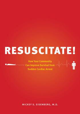 Resuscitate! by Mickey S. Eisenberg image