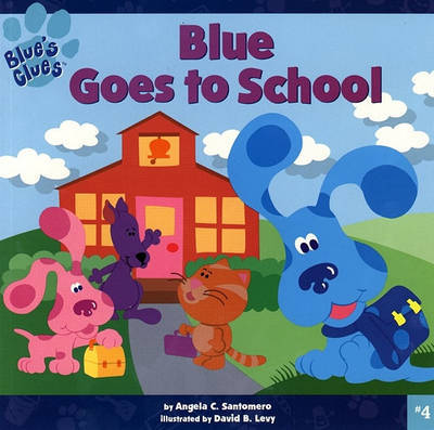 Blues Goes to School #4 by Santomero image