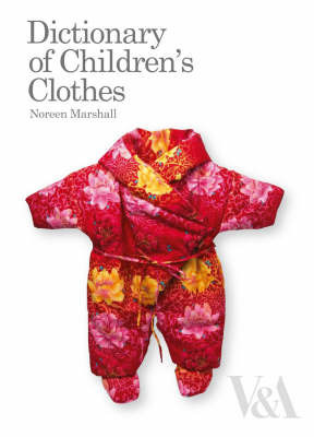 Dictionary of Children's Clothes by Noreen Marshall