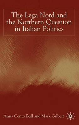 The Lega Nord and the Politics of Secession in Italy by A. Bull image