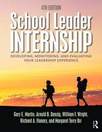 School Leader Internship by Gary E Martin