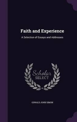 Faith and Experience by Oswald John Simon image