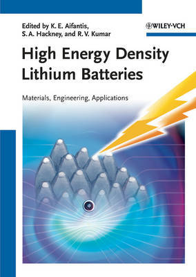 High Energy Density Lithium Batteries: Materials, Engineering, Applications image
