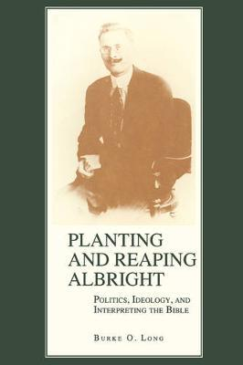 Planting and Reaping Albright by Burke Long