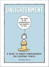 Unlightenment by Cathy Thorne image