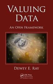 Valuing Data by Dewey E. Ray