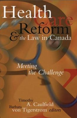 Health Care Reform and the Law in Canada