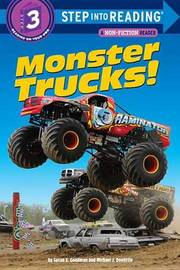 Monster Trucks! by Susan E Goodman