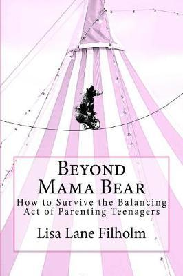 Beyond Mama Bear by Lisa Lane Filholm image