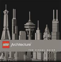 LEGO Architecture the Visual Guide by Philip Wilkinson