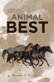 Animal Best by Harold Morgan