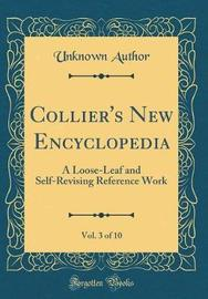 Collier's New Encyclopedia, Vol. 3 of 10 by Unknown Author image
