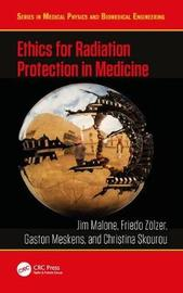 Ethics for Radiation Protection in Medicine by Jim Malone image