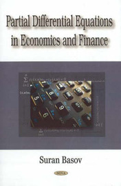 Partial Differential Equations in Economics & Finance by Suren Basov image