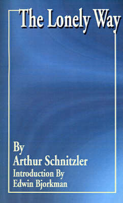 The Lonely Way by Arthur Schnitzler image