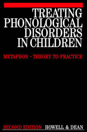 Treating Phonological Disorders in Children by Janet Howell