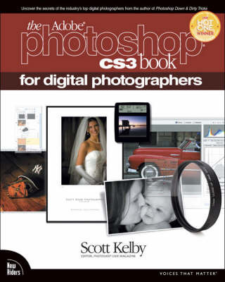 Adobe Photoshop CS3 Book for Digital Photographers by Scott Kelby