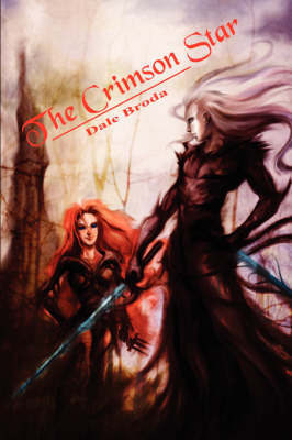 The Crimson Star by Dale Broda