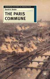The Paris Commune by David A. Shafer