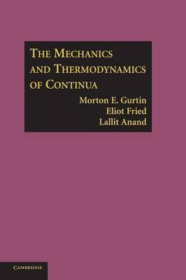 The Mechanics and Thermodynamics of Continua by Morton E Gurtin image