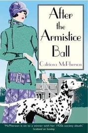 After the Armistice Ball by Catriona McPherson image