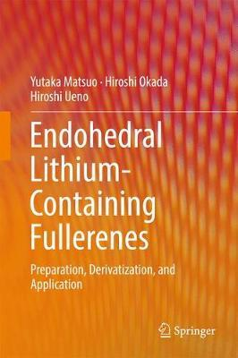 Endohedral Lithium-containing Fullerenes by Yutaka Matsuo