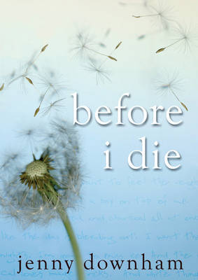 Before I Die by Jenny Downham image