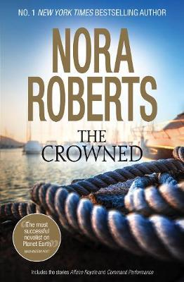 THE CROWNED by Nora Roberts