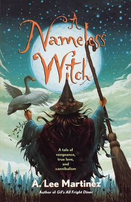 A Nameless Witch by A Lee Martinez