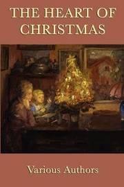 The Heart of Christmas by Kate Douglas Wiggin