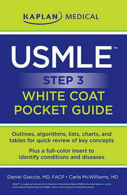 USMLE Step 3 White Coat Pocket Guide by Daniel J. Giaccio, M.D. image