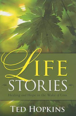 Life Stories by Ted Hopkins