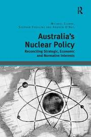 Australia's Nuclear Policy by Michael Clarke image