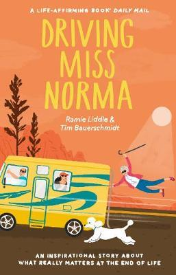 Driving Miss Norma by Tim Bauerschmidt