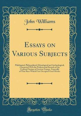 Essays on Various Subjects by John Williams image