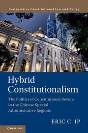 Comparative Constitutional Law and Policy by Eric C. Ip