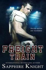 Freight Train by Sapphire Knight