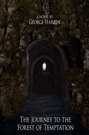 The Journey to the Forest of Temptation by George, Harpen image