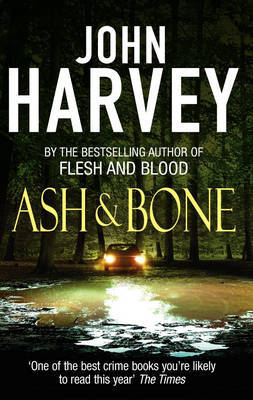 Ash and Bone: (Frank Elder) by John Harvey image