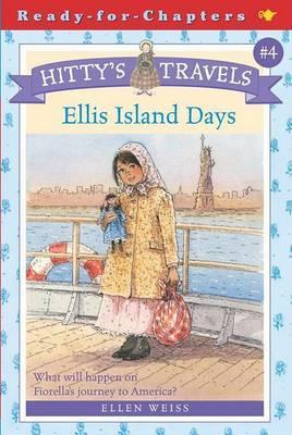 Hittys Travels 4 Ellis Island by Ellen Weiss image