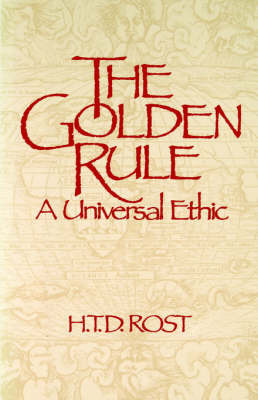 The Golden Rule by T. Rost