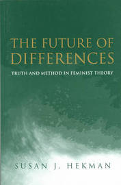 The Future of Differences by Susan J Hekman image