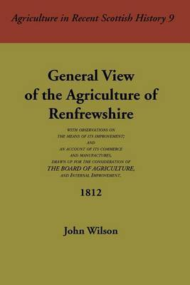 General View of the Agriculture of Renfrewshire by John Wilson