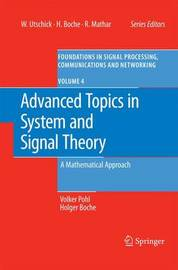 Advanced Topics in System and Signal Theory by Volker Pohl
