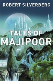 Tales of Majipoor by Robert Silverberg